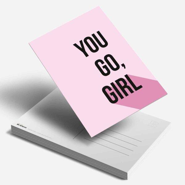 Postkarte You Go Girl